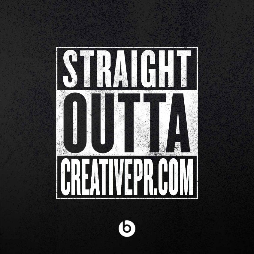 Straight Outta CreativePR.com
