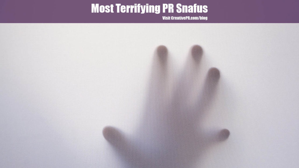Most Terrifying PR Snafus
